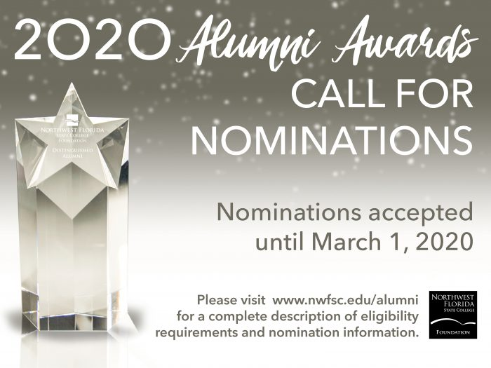 2020 Alumni Awards Call to Nominations accepted until March 1, 2020. Please visit nwfsc.edu/alumni for a complete description of eligibility requirements and nomination information.